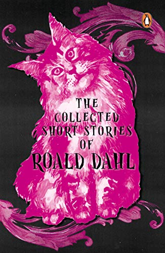The Collected Short Stories of Roald Dahl by Roald Dahl