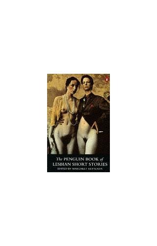 The Penguin Book of Lesbian Short Stories by Margaret Reynolds