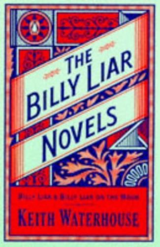 "The Billy Liar Novels: ""Billy Liar"", ""Billy Liar on the Moon"" by Keith Waterhouse"