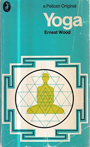 Yoga by Ernest E. Wood