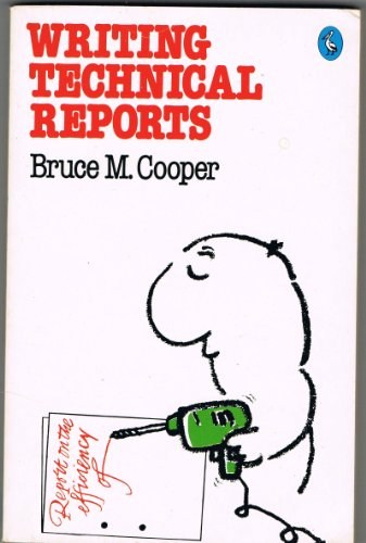 Writing Technical Reports by Bruce Michael Cooper