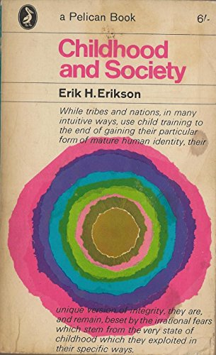 Childhood and Society by Erik H. Erikson