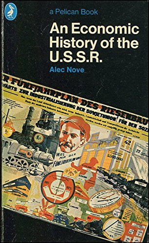 An Economic History of the USSR by Alec Nove
