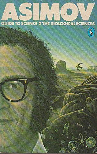 Guide to Science: v. 2 by Isaac Asimov