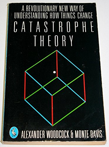 Catastrophe Theory by Alexander Woodcock