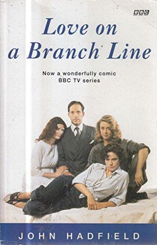 Love on a Branch Line by John Hadfield