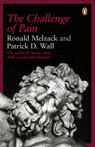 The Challenge of Pain by Patrick D. Wall