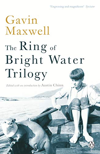 The Ring of Bright Water Trilogy: Ring of Bright Water;the Rocks Remain;Raven Seek Thy Brother by Gavin Maxwell