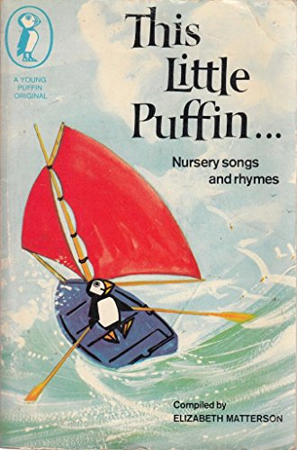 This Little Puffin: Finger Plays and Nursery Games by Elizabeth M. Matterson