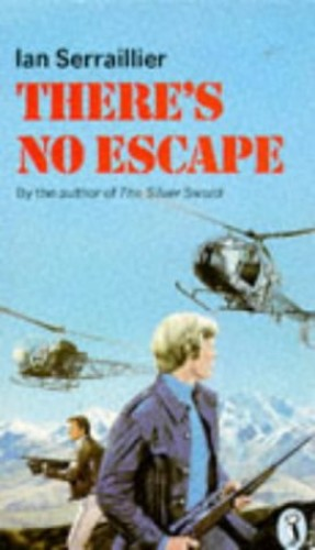 There's No Escape by Ian Serraillier