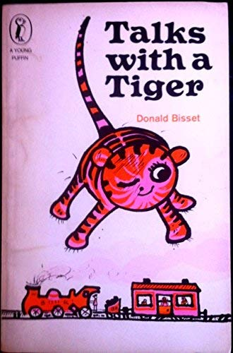 Talks with a Tiger by Donald Bisset