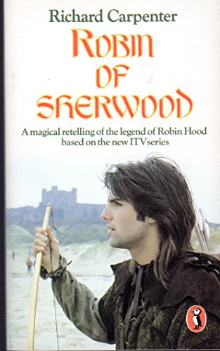 Robin of Sherwood by Richard Carpenter