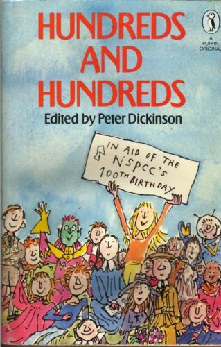 Hundreds and Hundreds by Peter Dickinson