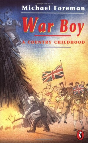 War Boy: A Country Childhood by Michael Foreman