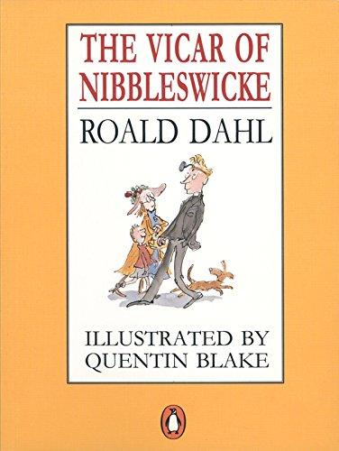 The Vicar of Nibbleswicke by Roald Dahl