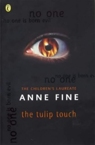 The Tulip Touch by Anne Fine