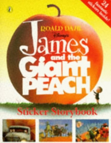 James and the Giant Peach: Sticker Storybook by Karey Kirkpatrick