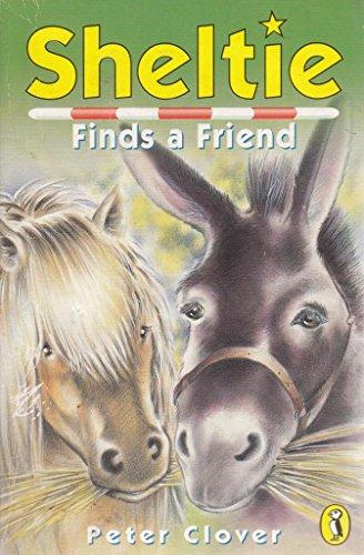 Sheltie Finds a Friend by Peter Clover