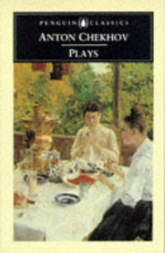 """CHEKHOV PLAYS: """"Ivanov"""", """"The Seagull"""", """"Uncle Vania"""", """"Three Sisters"""", """"The Cherry Orchard"""", """"The Bear"""", """"The Proposal"""", and """"A Jubilee"""""""