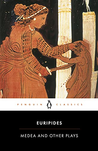 Medea and Other Plays: the Origin of the Black Act by Euripides