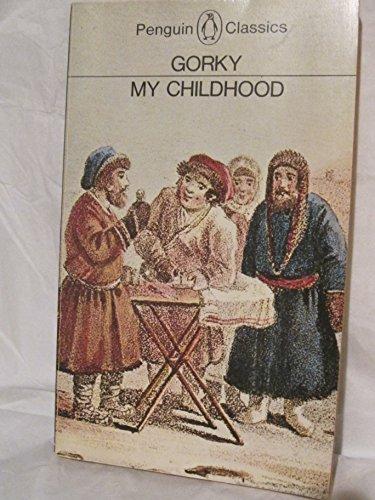 My Childhood by Maksim Gorky