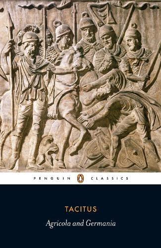 Agricola: AND The Germania by Cornelius Tacitus
