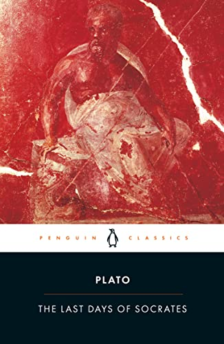 The Last Days of Socrates by Plato