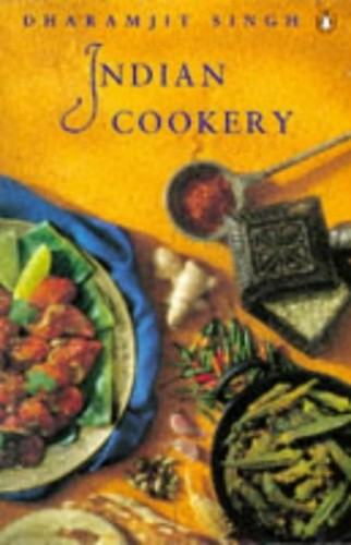 Indian Cookery by Dharamjit Singh