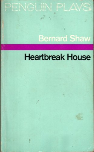 Heartbreak House (Penguin plays & screenplays)