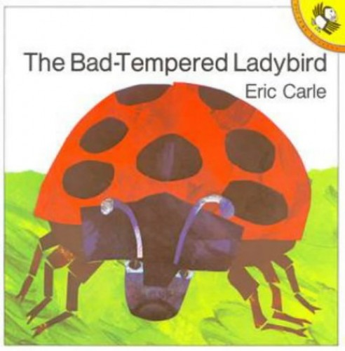 The Bad-tempered Ladybird (Picture Puffin)