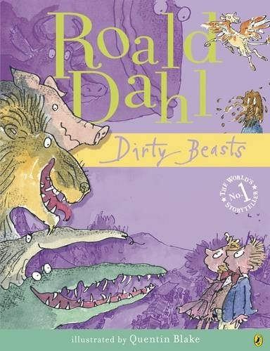 Dirty Beasts by Roald Dahl