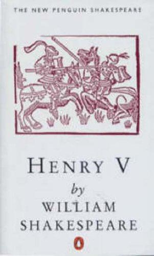 Henry V by William Shakespeare