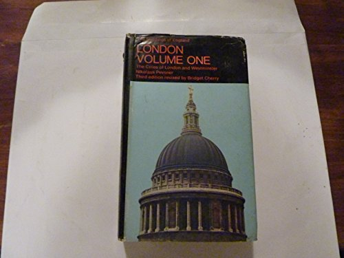 London: v. 1: Cities of Westminster and London by Nikolaus Pevsner