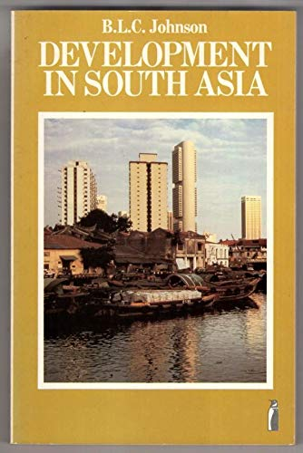 Development in South Asia by Basil Leonard Clive Johnson