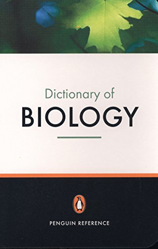 The Penguin Dictionary of Biology by Michael Thain