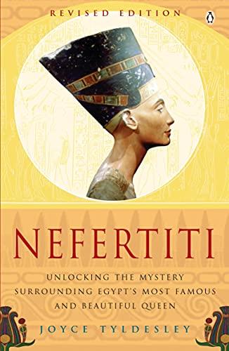 Nefertiti: Egypt's Sun Queen by Joyce A. Tyldesley