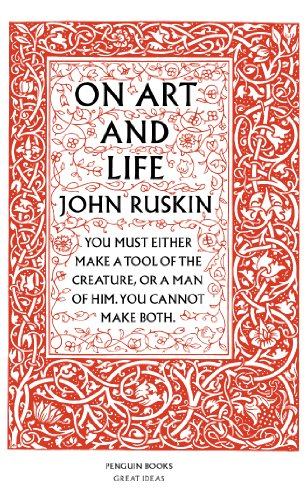 On Art and Life by John Ruskin