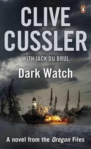 Dark Watch: A Novel from the Oregon Files by Clive Cussler