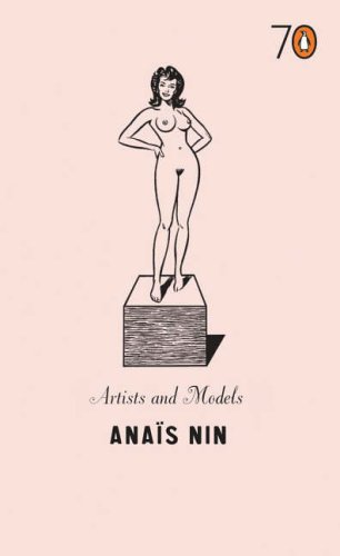 Artists and Models by Anais Nin
