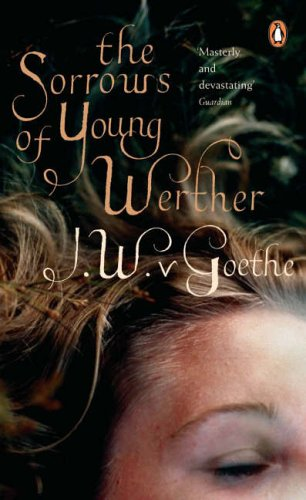 The Sorrows of Young Werther (Penguin Classics)
