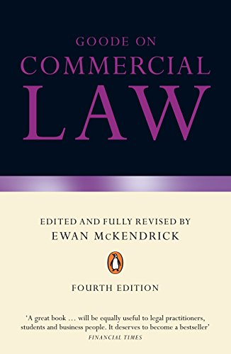 Goode on Commercial Law by Professor Sir Roy Goode, QC