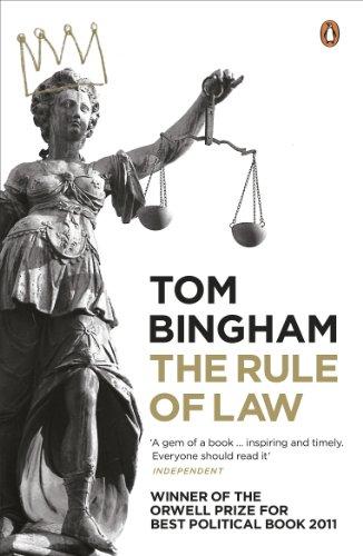 The Rule of Law by Tom Bingham