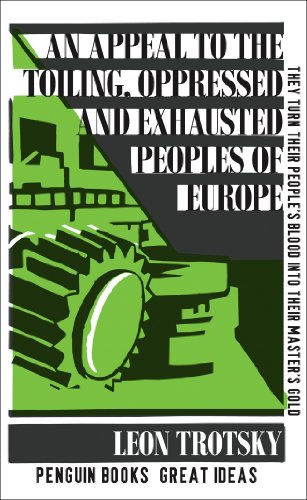 An Appeal to the Toiling, Oppressed and Exhausted Peoples of Europe by Leon Trotsky