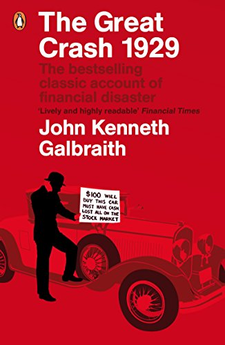 The Great Crash 1929 by John Kenneth Galbraith