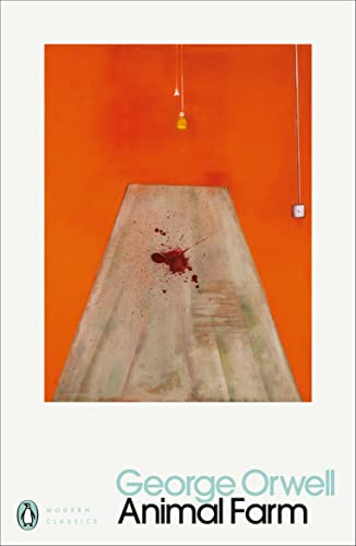Animal Farm: A Fairy Story by George Orwell