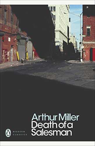 Death of a Salesman: Certain Private Conversations in Two Acts and A Requiem by Arthur Miller