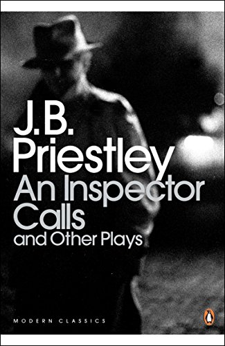 An Inspector Calls: and Other Plays by J. B. Priestley