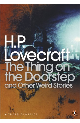 The Thing on the Doorstep: And Other Weird Stories by H. P. Lovecraft