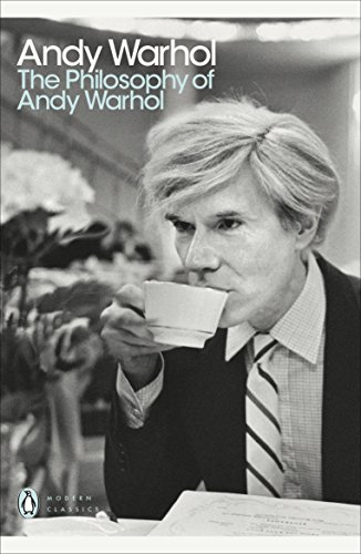 The Philosophy of Andy Warhol: From A to B and Back Again by Andy Warhol