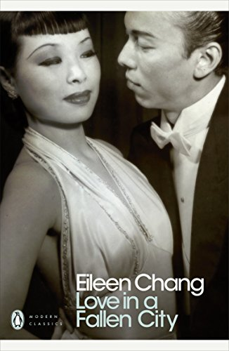 Love in a Fallen City: And Other Stories by Eileen Chang